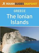 Ionian Islands Rough Guides Snapshot Greece (includes Corfu, Paxi (Paxos) and Andipaxi (Andipaxos), Lefkadha, Kefalonia (Cephalonia), Ithaki (Ithaca), Zakynthos, Kythira) (Rough Guide to..)