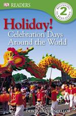 Holiday! Celebration Days around the World (DK Readers. Level 2)