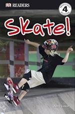 Skate! (DK Readers. Level 4)