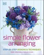Simple Flower Arranging