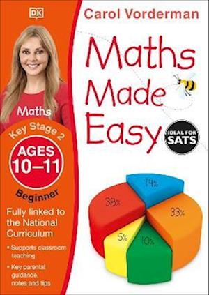 Maths Made Easy: Beginner, Ages 10-11 (Key Stage 2)