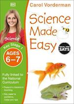 Science Made Easy Ages 6-7 Key Stage 1 (Carol Vorderman's Science Made Easy)