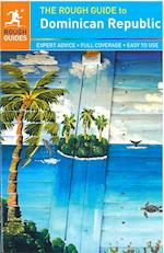 The Rough Guide to the Dominican Republic (Rough Guide to..)