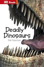 Deadly Dinosaurs (DK Reads Starting to Read)