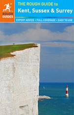 The Rough Guide to Kent, Sussex and Surrey (Rough Guide to..)