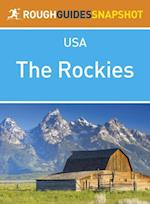 Rockies Rough Guides Snapshot USA (includes Colorado, Denver, Wyoming, Yellowstone National Park, Grand Teton National Park, Montana and Idaho) (Rough Guide to..)