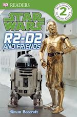 Star Wars R2 D2 and Friends (DK Readers. Level 2)