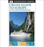 DK Eyewitness Travel Guide: Cruise Guide to Europe and the Mediterranean (DK Eyewitness Travel Guide)