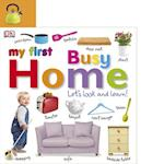 My First Busy Home Let's Look and Learn! (My First)