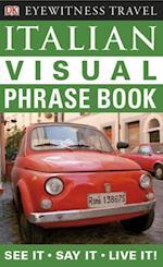 Italian Visual Phrase Book (Eyewitness Travel Visual Phrase Book)