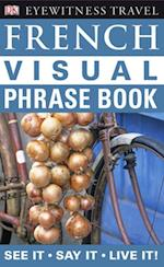 French Visual Phrase Book (Eyewitness Travel Visual Phrase Book)