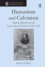 Humanism and Calvinism (St. Andrew's Studies in Reformation History)