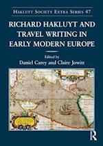 Richard Hakluyt and Travel Writing in Early Modern Europe (Hakluyt Society, Extra Series, nr. 47)