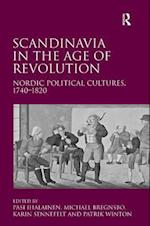 Scandinavia in the Age of Revolution af Patrick Winton, Michael Bregnsbo, Pasi Ihalainen