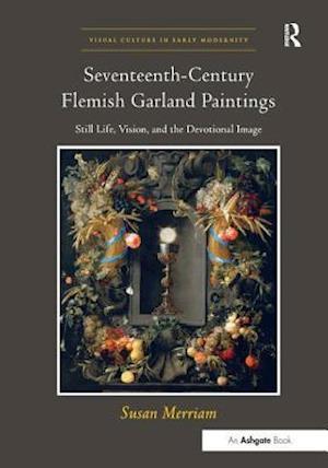 Seventeenth-Century Flemish Garland Paintings