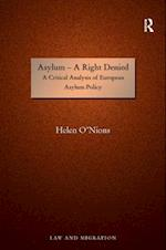 Asylum - A Right Denied (Law and Migration)
