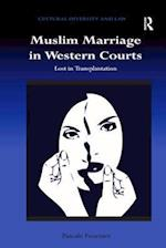 Muslim Marriage in Western Courts (Cultural Diversity and Law)