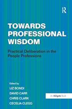 Towards Professional Wisdom