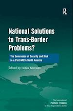 National Solutions to Trans-Border Problems? (THE INTERNATIONAL POLITICAL ECONOMY OF NEW REGIONALISMS SERIES)
