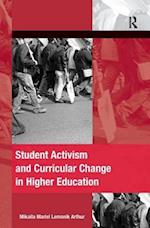 Student Activism and Curricular Change in Higher Education (Mobilization Series on Social Movements, Protest, and Culture)