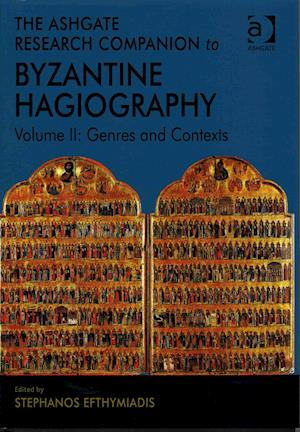 The Ashgate Research Companion to Byzantine Hagiography