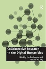 Collaborative Research in the Digital Humanities (Digital Research in the Arts and Humanities)