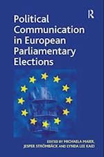 Political Communication in European Parliamentary Elections af Jesper Stromback, Michaela Maier, Lynda Lee Kaid