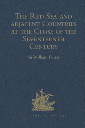 The Red Sea and Adjacent Countries at the Close of the Seventeenth Century