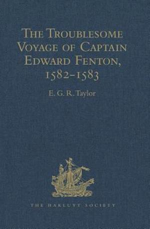 The Troublesome Voyage of Captain Edward Fenton, 1582-1583