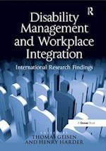 Disability Management and Workplace Integration af Henry G Harder, Thomas Geisen