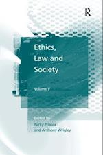 Ethics, Law and Society : Volume I