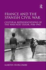 France and the Spanish Civil War af Martin Hurcombe