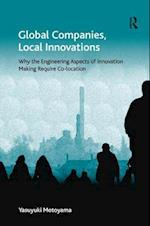 Global Companies, Local Innovations (Ashgate Economic Geography Series)