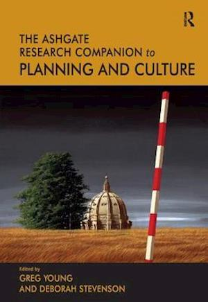 The Routledge Research Companion to Planning and Culture