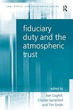 Fiduciary Duty and the Atmospheric Trust af Ken Coghill, Tim Smith, Charles Sampford