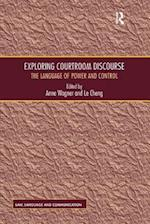 Exploring Courtroom Discourse (Law, Language and Communication)