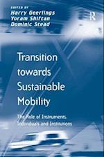 Transition Towards Sustainable Mobility (Transport and Mobility)