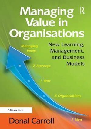 Managing Value in Organisations