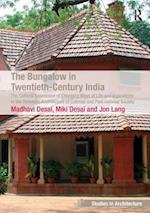 The Bungalow in Twentieth-Century India (Ashgate Studies in Architecture)