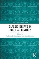 Jews in the Biblical Period (Classic Essays in Jewish History)