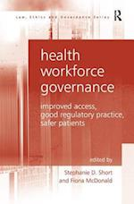Health Workforce Governance af Fiona Mcdonald, Stephanie Short