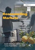 Reconnecting Markets (Gower Sustainable Food Chains Series)