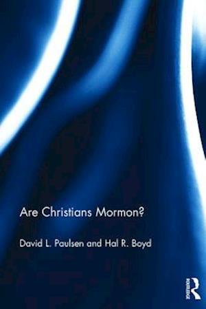 Bog, hardback Are Christians Mormon? af David L. Paulsen