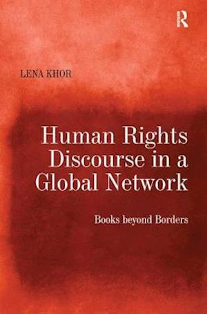 Human Rights Discourse in a Global Network : Books beyond Borders