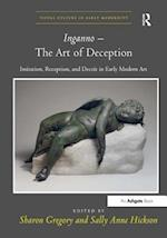 Inganno - The Art of Deception (Visual Culture in Early Modernity)