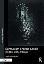Surrealism and the Gothic (Studies in Surrealism)