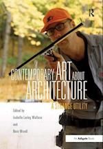 Contemporary Art About Architecture