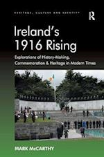 Ireland's 1916 Rising (Heritage, Culture and Identity)