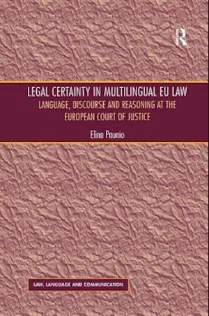 Legal Certainty in Multilingual EU Law