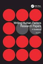 Writing Human Factors Research Papers : A Guidebook